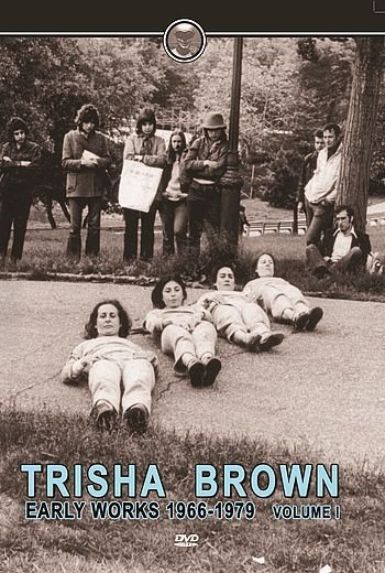 TRISHA BROWN EARLY WORKS VOL.1