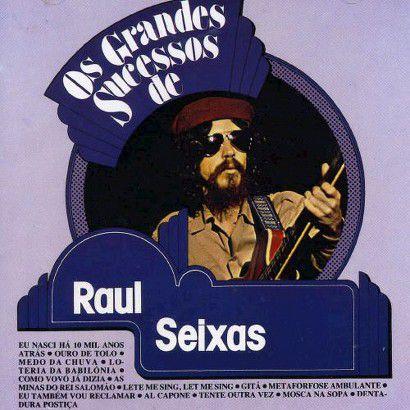 OS GRANDES SUCESSOS DE RAUL SEIXAS