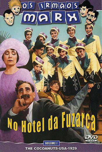 OS IRMÃOS MARX - NO HOTEL DA FUZARCA