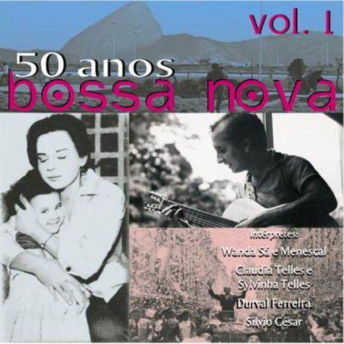 50 ANOS DE BOSSA NOVA VOL. 1