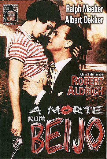 CINEMA NOIR VOL.I: A MORTE NUM BEIJO