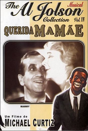 THE AL JOLSON COLLECTION VOL.IV: QUERIDA MAMÃE