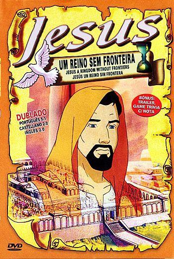 JESUS - UM REINO SEM FRONTEIRA