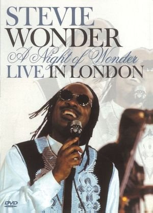 STEVIE WONDER - A NIGHT OF WONDER LIVE IN LONDON