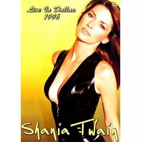 SHANIA TWAIN: LIVE IN DALLAS 1999