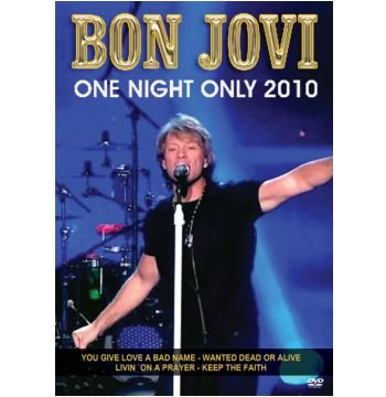 BON JOVI: ONE NIGHT ONLY 2010