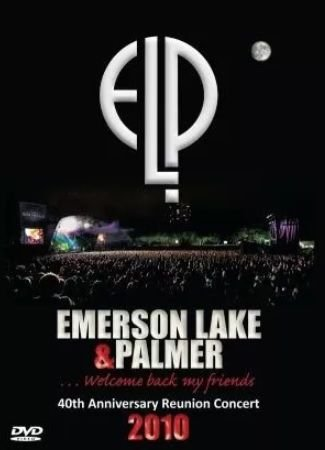 EMERSON LAKE & PALMER: WELCOME BACK MY FRIENDS