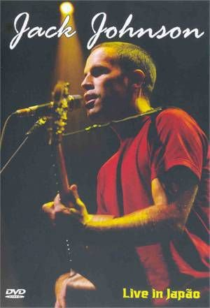 JACK JOHNSON: LIVE IN JAPÃO
