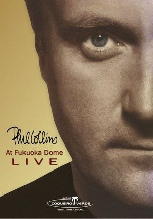 PHIL COLLINS: AT FUKUOKA DOME LIVE