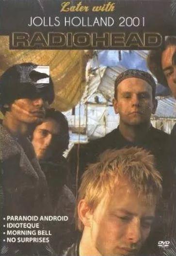RADIOHEAD: JOLLS HOLLAND 2001