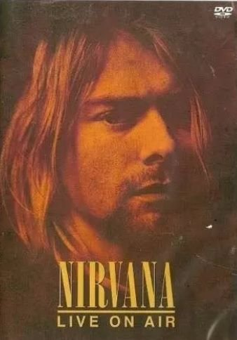 NIRVANA: LIVE ON AIR