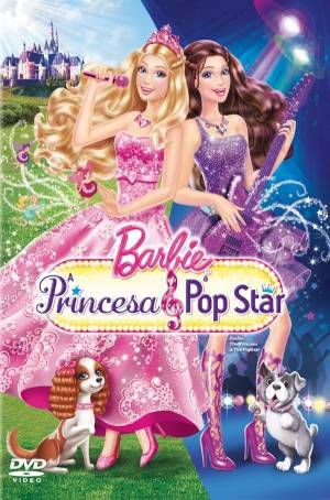 BARBIE - A PRINCESA E POP STAR