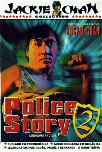 POLICE STORY 2 - CODINOME RADICAL