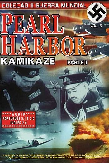 PEARL HARBOR KAMIKAZE VOL.1