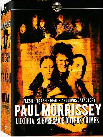 COLEÇÃO PAUL MORRISSEY - LUXÚRIA, SUBVERSÃO E OUTROS CRIMES