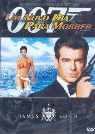 007 - UM NOVO DIA PARA MORRER