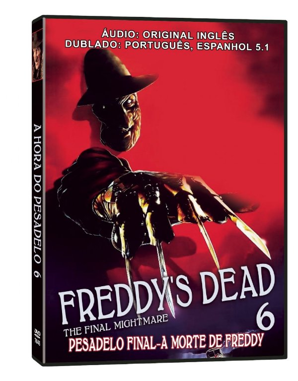 A HORA DO PESADELO 6: PESADELO FINAL, A MORTE DE FREDDY