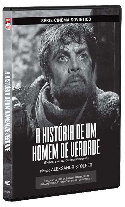 A HISTÓRIA DE UM HOMEM DE VERDADE