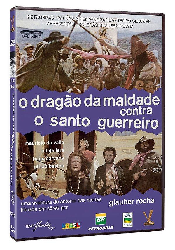 O DRAGÃO DA MALDADE CONTRA O SANTO GUERREIRO