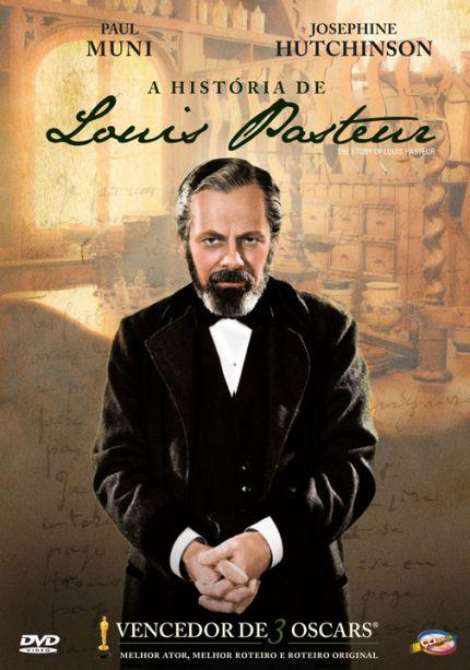 A HISTÓRIA DE LOUIS PASTEUR