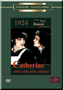 CATHERINE - UMA VIDA SEM ALEGRIA