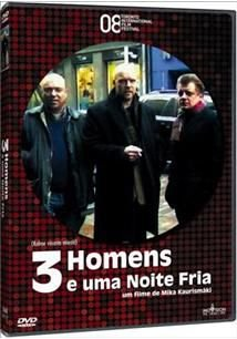 3 HOMENS E UMA NOITE FRIA