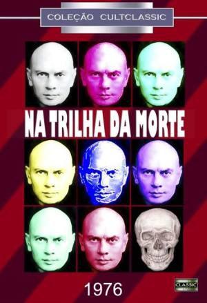 NA TRILHA DA MORTE