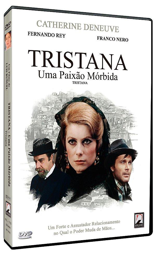 TRISTANA - UMA PAIXÃO MÓRBIDA