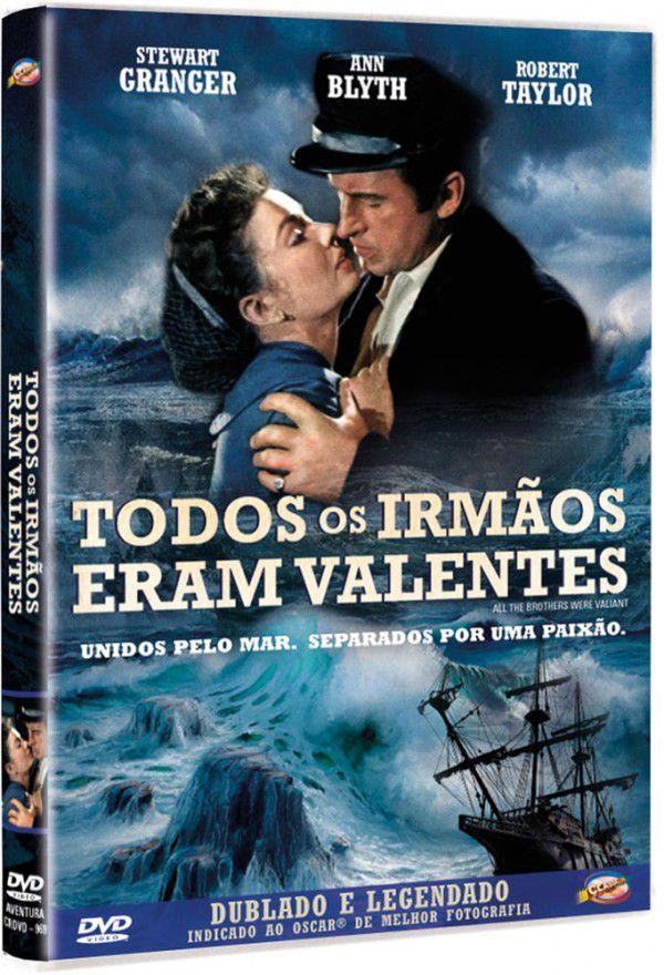 TODOS OS IRMÃOS ERAM VALENTES