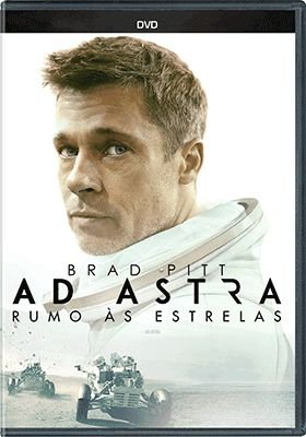 AD ASTRA - RUMO ÀS ESTRELAS DVD - ENTREGA PREVISTA PARA A PARTIR DE 20/03/2020