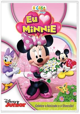 A CASA DO MICKEY MOUSE - EU AMO MINNIE