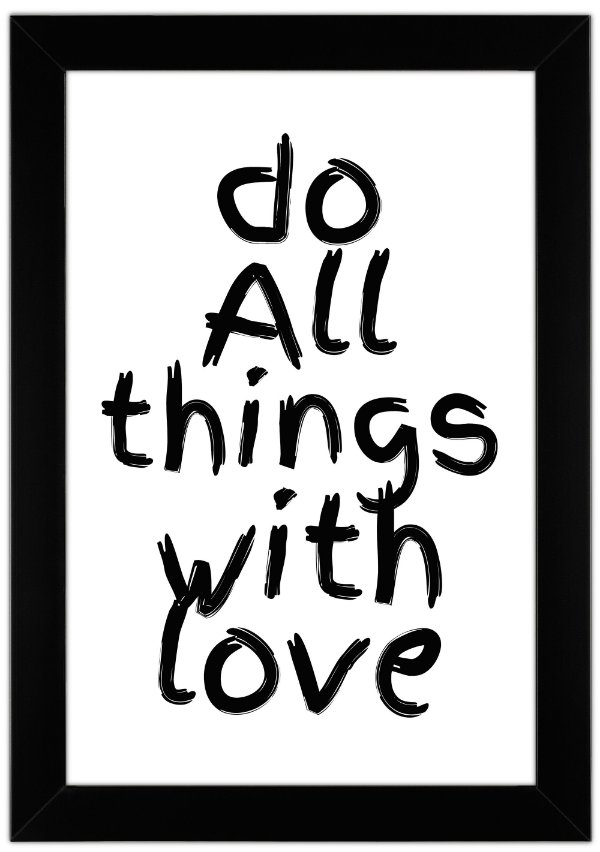 Quadro Do All Things With Love
