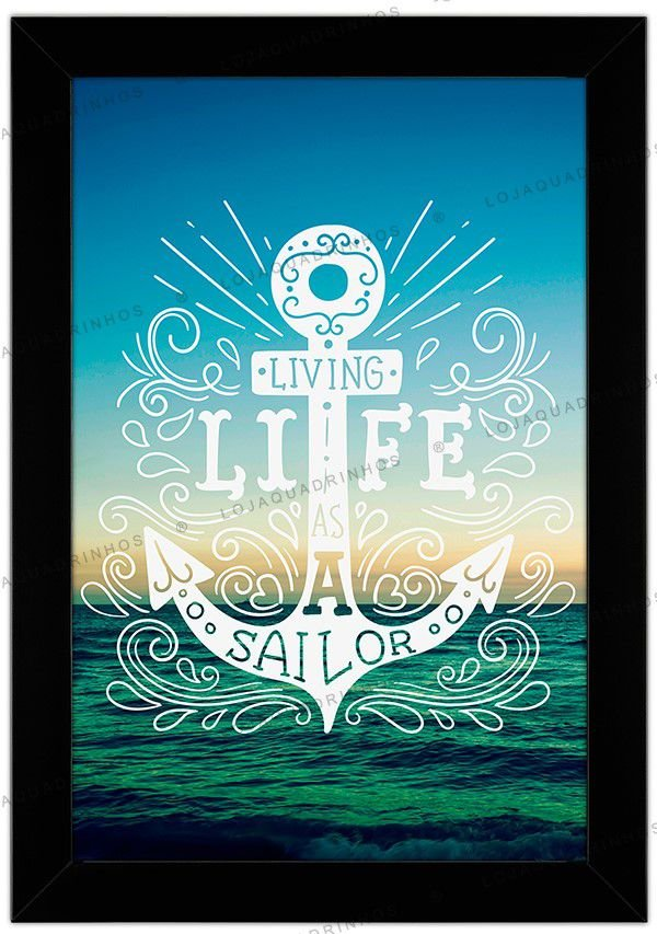 Quadro Living Life as a Sailor