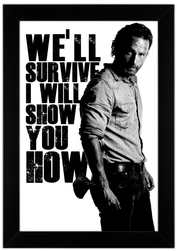 Quadro de Frase - The Walking Dead - Rick