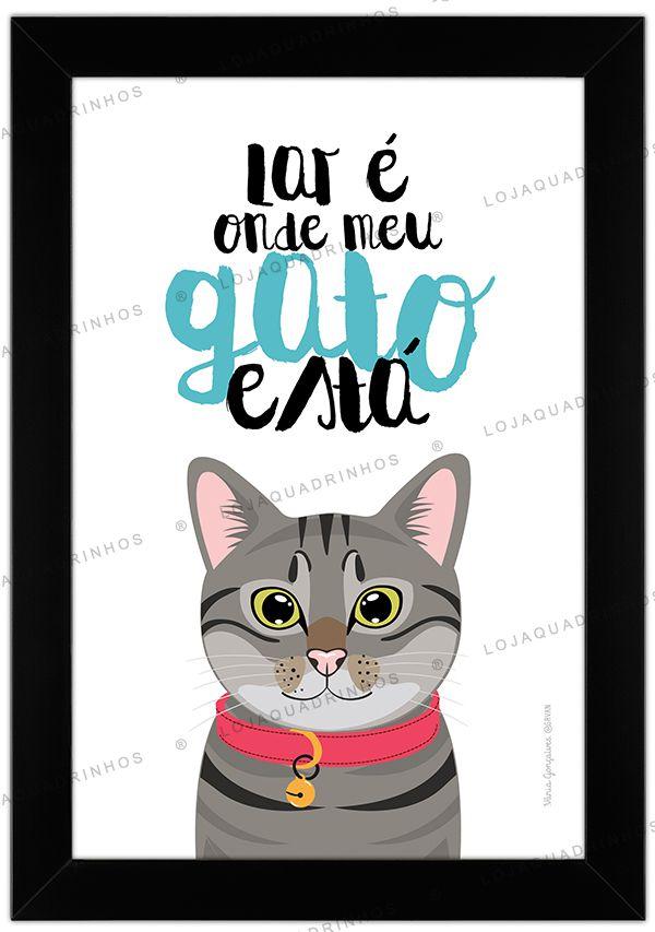 Quadro de Gato Cinza - Lar é Onde Meu Gato Está