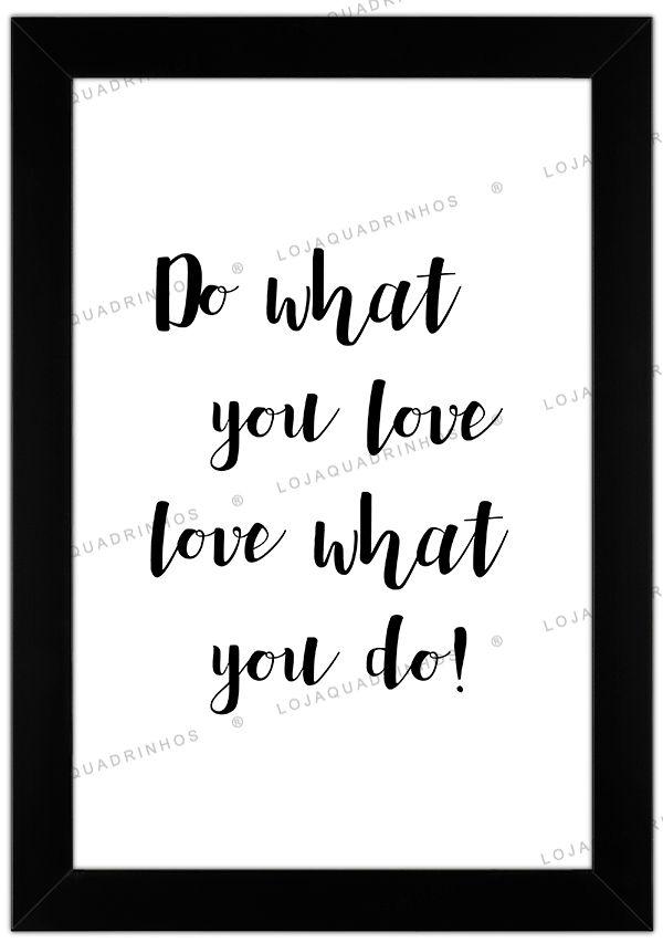Quadro com Frase Do What You Love - Branco