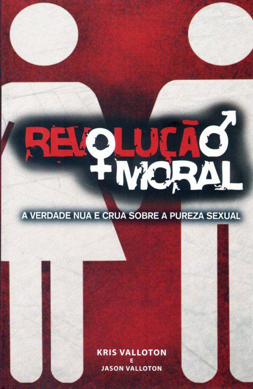 Revolução Moral - Kris Vallotton