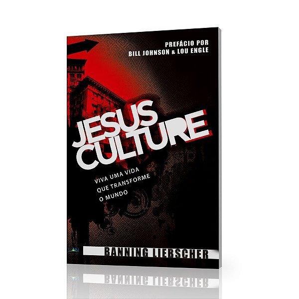 Jesus Culture - Banning Liebscher