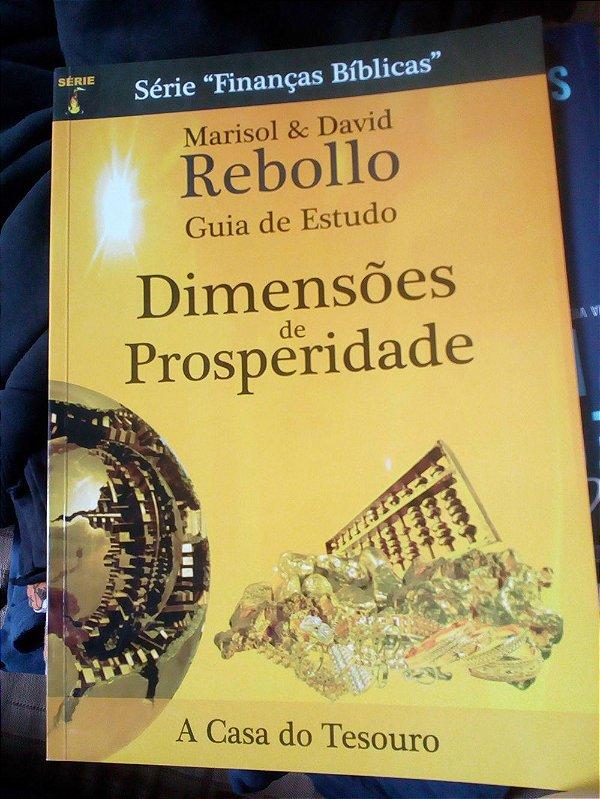 Dimensões da Prosperidade - Guia de Estudo - David Rebollo