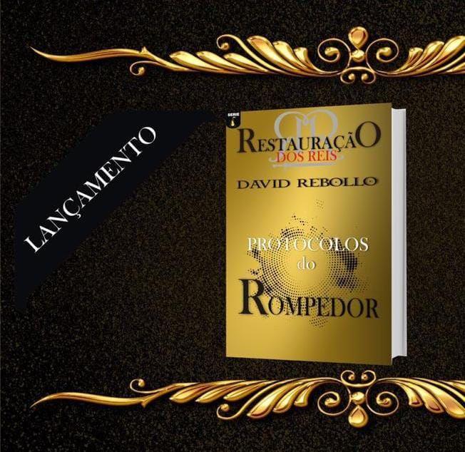 Protocolos do Rompedor - David Rebollo