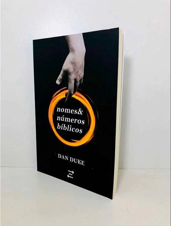 Nomes e Números Bíblicos - Dan Duke