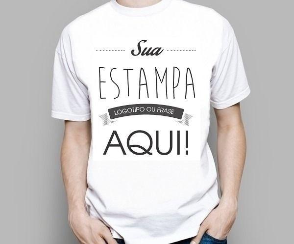 Camiseta Personalizada - Malha Branca 100% Algodão