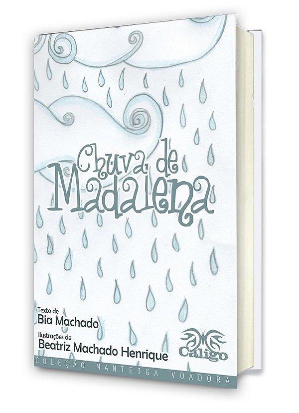Chuva de Madalena - Bia Machado - Livro Físico