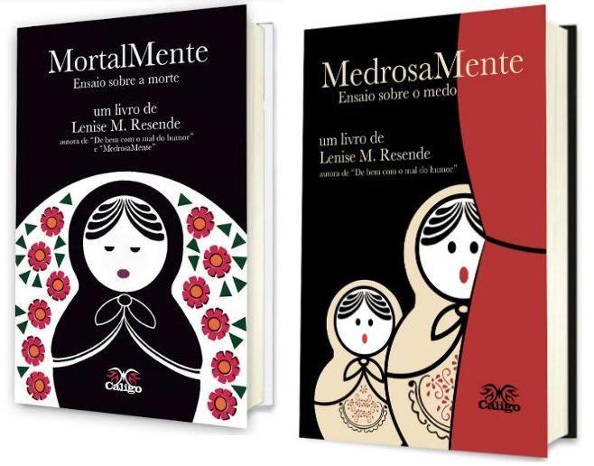 MortalMente + MedrosaMente - Livros de Lenise M. Resende
