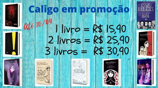 Promoção Caligo Março e Abril/2020 - 2 livros