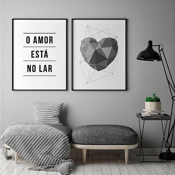 o amor está no lar + coração geométrico - KIT 2 QUADROS
