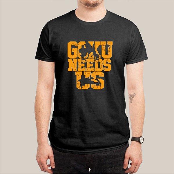 Camiseta Goku Needs Us