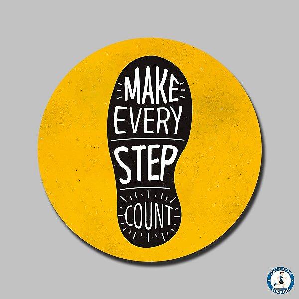 Porta Copos Make Every Step Count