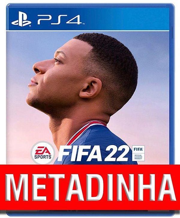 FIFA 22 - PS4 (pré-venda)  METADINHA - a outra metade você só paga quando o jogo chegar.