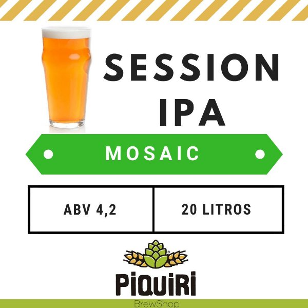Kit receitas cerveja artesanal 20L Session IPA Mosaic